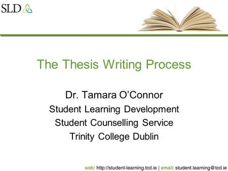 thesis writing workshop tcd Start studying writing workshop: creating an argumentative essay  10 terms chelseabailey19 writing workshop: creating an argumentative essay study play when writing an argumentative.