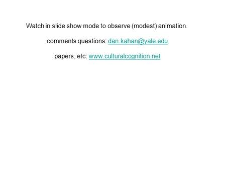 Watch in slide show mode to observe (modest) animation. comments questions: papers, etc:
