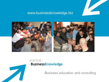 Www.businessknowledge.biz Business education and consulting.