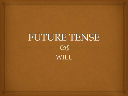 WILL.   Simple Future has two different forms in English: will and be going to. Although the two forms can sometimes be used interchangeably, they.