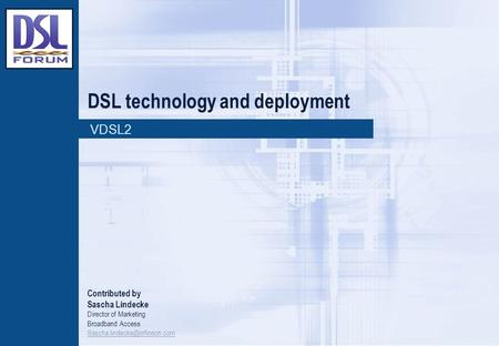 DSL technology and deployment