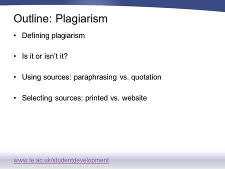 defining plagiarism •students from other cultures may not be familiar with the conventions governing attribution and plagiarism in american colleges and universities.