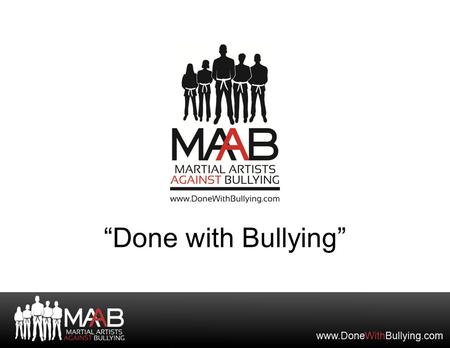 """Done with Bullying"". Session 2: What to Do When You See Others Being Bullied."