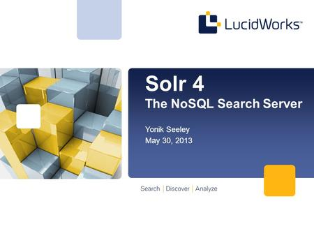 Solr 4 The NoSQL Search Server