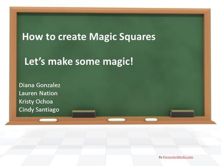 How to create Magic Squares