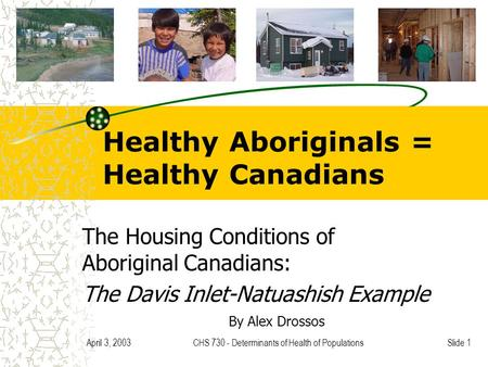 Healthy Aboriginals = Healthy Canadians
