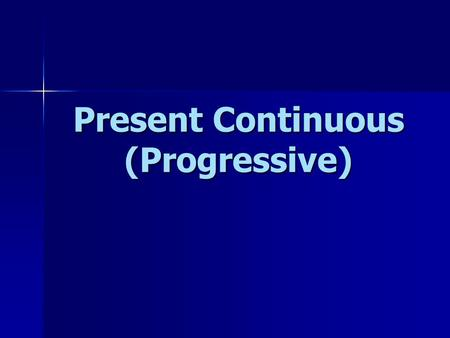 Present Continuous (Progressive). The cat is sleeping. The kitten is playing. The dog and the kitten are running. now.