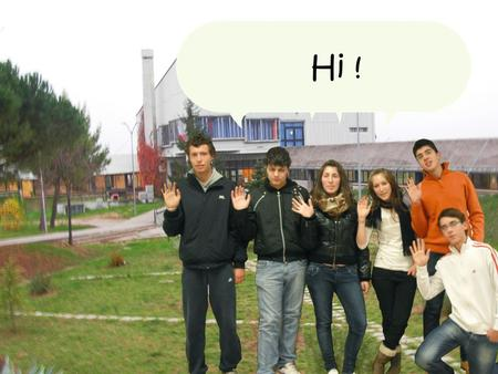 Hi ! We are Nereto's students :) …and this is our school, so come in and see!