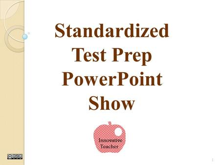 1 Standardized Test Prep PowerPoint Show What Can I Do At Home To Relax? Listen to calm music Talk to a friend or a parent Go to bed early 2 The Morning.