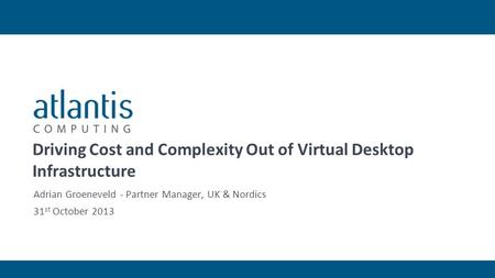 204 102 01 117 176 0 87 133 62 69 8471 141 255 89 89 91 0 171 146 166 166 166 95 186 70 Driving Cost and Complexity Out of Virtual Desktop Infrastructure.