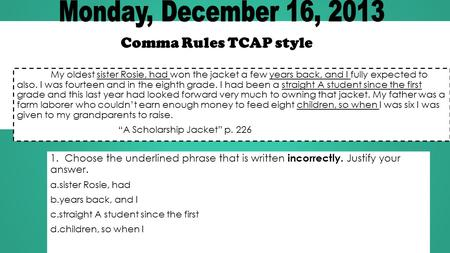 Monday, December 16, 2013 Comma Rules TCAP style
