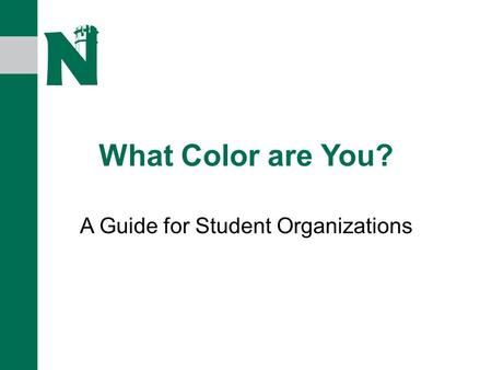 What Color are You? A Guide for Student Organizations.