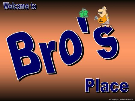 © Copyright _ Bro's Place 2003 Roosters cannot crow if they cannot extend their necks.