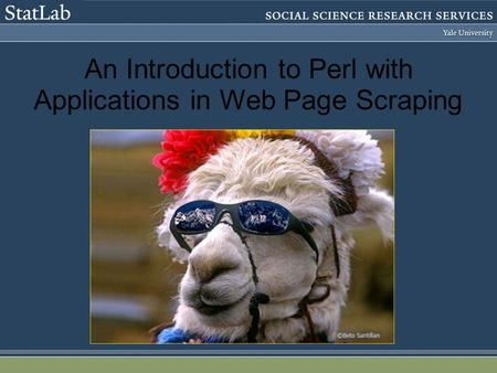 An Introduction to Perl with Applications in Web Page Scraping.