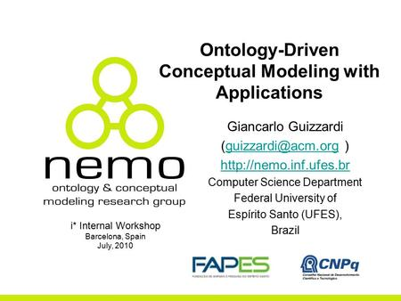 Ontology-Driven Conceptual Modeling with Applications Giancarlo Guizzardi  Computer Science.