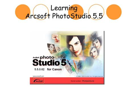 Learning Arcsoft PhotoStudio 5.5. How to Scan an Image 1.Hook scanner to computer via the USB port 2.Open PhotoStudio 3.Click on the Acquire shortcut.