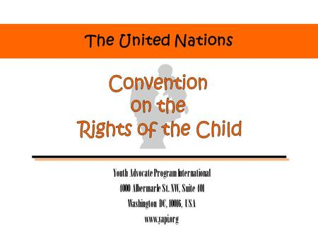 The United Nations Youth Advocate Program International 4000 Albermarle St. NW, Suite 401 Washington DC, 10016, USA www.yapi.org.