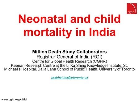 Neonatal and child mortality <strong>in</strong> <strong>India</strong>