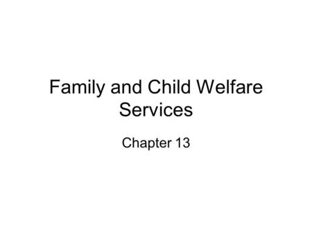 social issues surrounding child welfare services essay The essays— what is family preservation and why does it responsibility for providing social services for troubled children and of child welfare services.