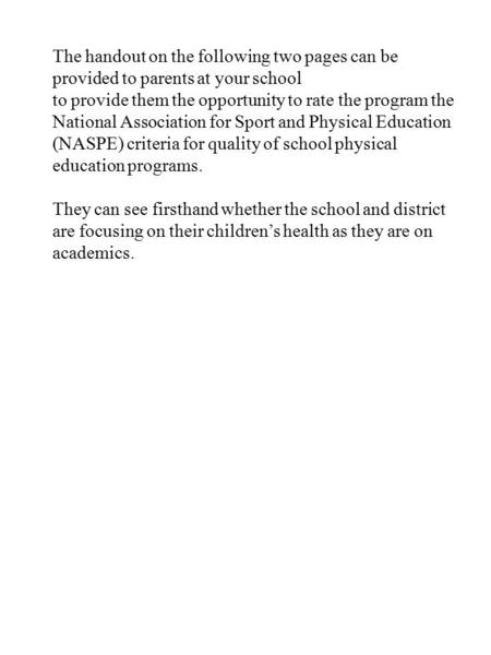 The handout on the following two pages can be provided to parents at your school to provide them the opportunity to rate the program the National Association.