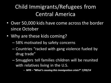 Child Immigrants/Refugees from Central America