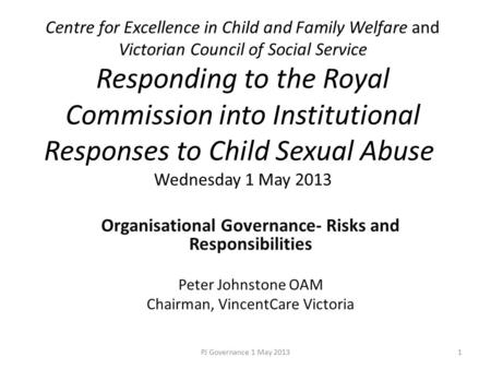 Centre for Excellence in Child and Family Welfare and Victorian Council of Social Service Responding to the Royal Commission into Institutional Responses.