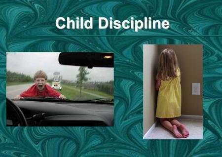 Child Discipline. 10-1 GOD.IN.SIMPLICITY -- JEFF.IN -- 63-0317.1M Remember: Love is corrective, see--always. Genuine love is corrective. So, you must.