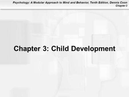 Chapter 3: Child Development