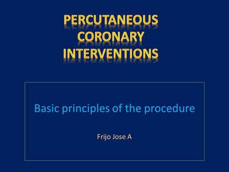 Basic principles of the procedure Frijo Jose A.