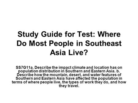 Study Guide for Test: Where Do Most People in Southeast Asia Live?