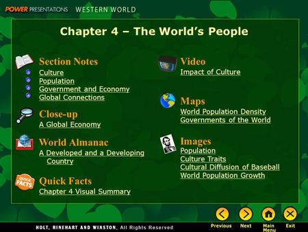 Chapter 4 – The World's People Section Notes Culture Population Government and Economy Global Connections Video Impact of Culture Images Population Culture.