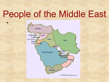 People of the Middle East. Background The Middle East is home to a broad diversity of people Even throughout its history it has been home to many peoples.
