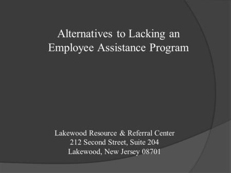 Alternatives to Lacking an Employee Assistance Program