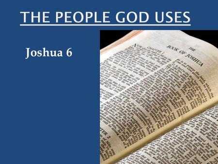 Joshua 6. Jericho The Conquest of the Land of Israel.