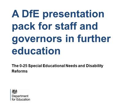 A DfE presentation pack for staff and governors in further education