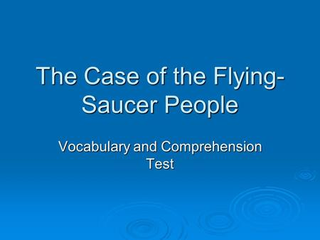 The Case of the Flying-Saucer People