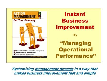 "Instant Business Improvement ""Managing Operational Performance"""