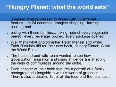 """Hungry Planet: what the world eats"""