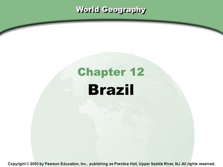Brazil Chapter 12 World Geography