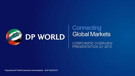 Connecting Global Markets Corporate overview presentation q1 2015.