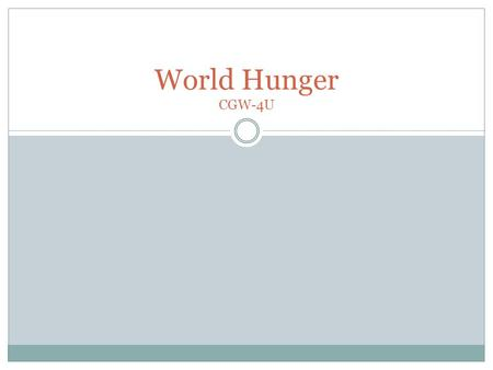World Hunger CGW-4U.