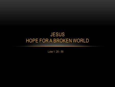 Jesus Hope for a Broken World