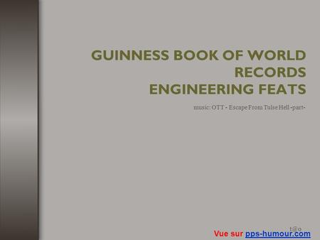 GUINNESS BOOK OF WORLD RECORDS ENGINEERING FEATS