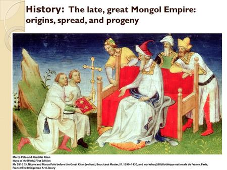 the positive and negative contributions of the mongol empire The mongol era in china is remembered chiefly for the rule of khubilai khan, grandson of chinggis khankhubilai patronized painting and the theater, which experienced a golden age during the yuan dynasty, over which the mongols ruled [also see the mongols in china: cultural life under mongol rule.