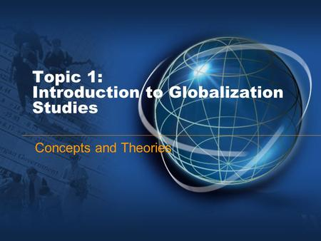 introduction to history of globalisation How to understand the concept of globalization globalization has been invoked to explain everything from call-centers in india, to rising income inequality in the united states, to the arab spring ↑.