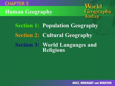 Section 1: Population Geography Section 2: Cultural Geography