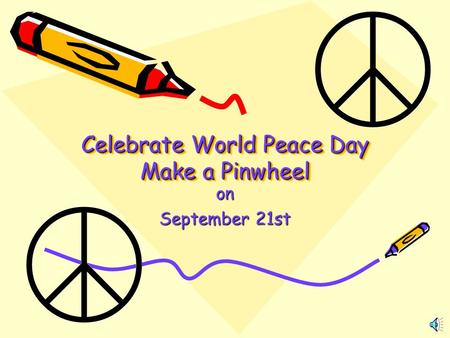Celebrate World Peace Day Make a Pinwheel