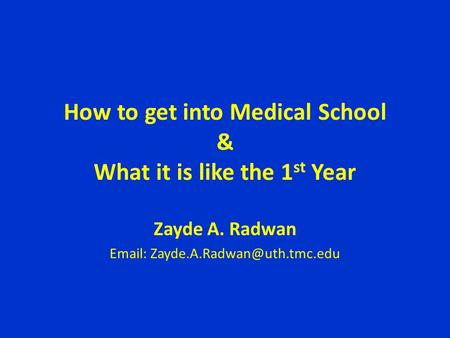 How to get into Medical School & What it is like the 1st Year