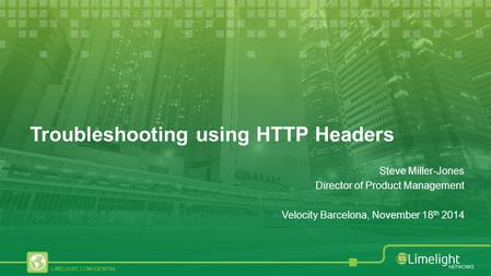Troubleshooting using HTTP Headers