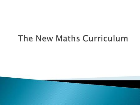 The New Maths Curriculum